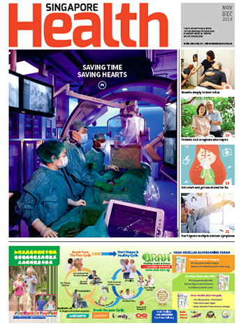 Singapore Health Nov-Dec 2018 Issue