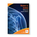 Bones & Joints: What you need to know
