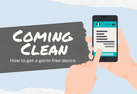 Coming Clean – how to get a germ-free device